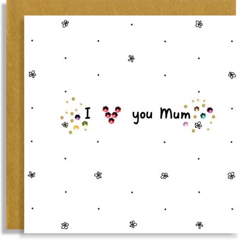 Mum Love You